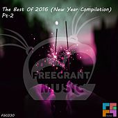 The Best Of 2016 (New Year Compilation), Pt. 2 - EP by Various Artists