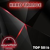 Hard Trance Top 2016 - EP by Various Artists
