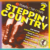 Play & Download Steppin' Country Volume 2 by Various Artists | Napster