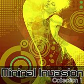 Minimal Invasion: Collection 1 - EP by Various Artists