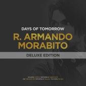 Days of Tomorrow (Deluxe Edition) by R Armando Morabito
