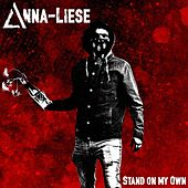 Stand on My Own by Annaliese