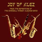 Joy Of Klez by Maxwell Street Klezmer Band