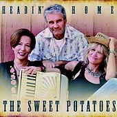 Headin' Home by The Sweet Potatoes