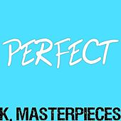 Perfect (Originally Performed by Ed Sheeran) [Karaoke Instrumental]: by K. Masterpieces