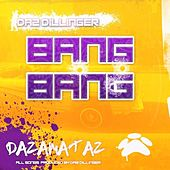 Bang Bang by Daz Dillinger
