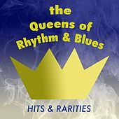 The Queens of Rhythm & Blues: Hits & Rarities by Various Artists