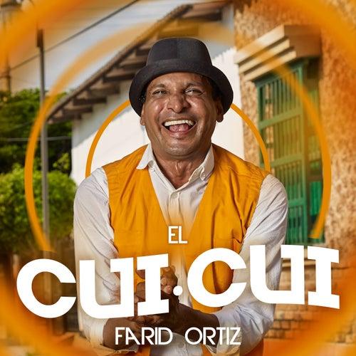 El Cui Cui by Farid Ortiz