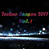 Techno Season 2017, Vol. 1 - EP by Various Artists