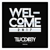 Welcome 2017 - EP by Various Artists