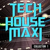 Tech House Maxi: Collection 1 - EP by Various Artists
