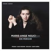 Marie-Ange Nguci: En Miroir by Marie-Ange Nguci