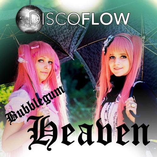 Bubblegum Heaven by Discoflow
