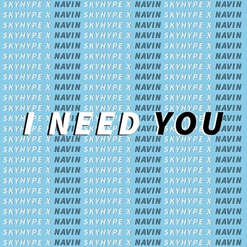 I Need You by Navin
