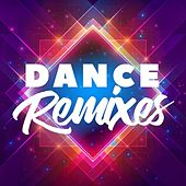Dance Remixes by Various Artists