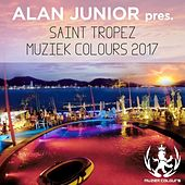 Alan Junior Pres. Saint Tropez Muziek Colours 2017 - EP by Various Artists