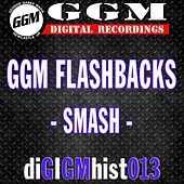 GGM Flashbacks: Smash - EP by Smash