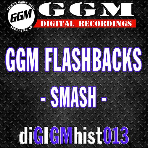 GGM Flashbacks: Smash - EP von Smash