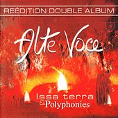 Issa terra & Polyphonies by Alte Voce