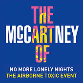 No More Lonely Nights von The Airborne Toxic Event