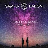 Crossing Lines (Remixes) by GAMPER & DADONI