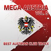 Mega Austria, Vol. 5 (Best Austrian Club Traxx) by Various Artists