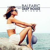 Balearic Deep House Anthems, Vol. 3 by Various Artists