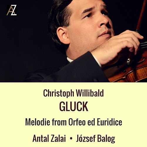 Melodie from Orfeo ed Euridice: Dance of the Blessed Spirits by József Balog