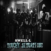 Touchy Situationz by Swell