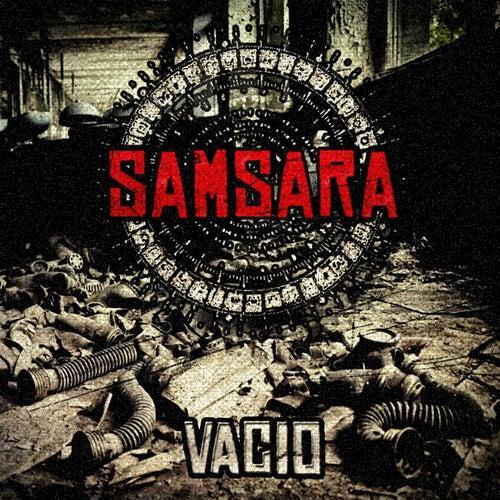 Vacío by Samsara