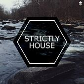 Strictly House by Various Artists