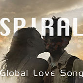 Global Love Song by Spiral