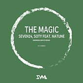 The Magic (Andrew & White Remix) by Soty and Natune Seven24
