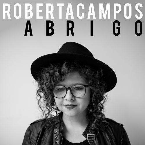 Abrigo by Roberta Campos