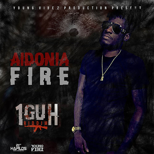 Fire (Radio Edit) by Aidonia