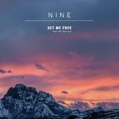 Set Me Free by Nine
