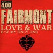 Love & War by Fairmont