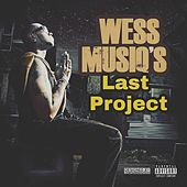 Wess Musiq's Last Project by Wess Musiq