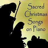 Sacred Christmas Songs on Piano by The O'Neill Brothers Group