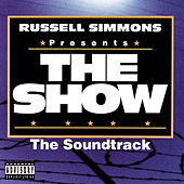 Play & Download The Show [Original Soundtrack] by Various Artists | Napster