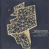 Love Unknown (Single Series), Vol. 2 by Sea Horse