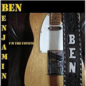 I'm the Coyote by Ben Benjamin
