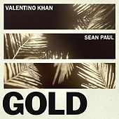 Gold (feat. Sean Paul) de Valentino Khan