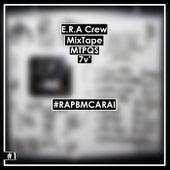Mixtape, Mtpqs by E.R.A Crew