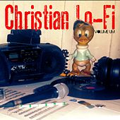 Christian Lo-Fi, Vol. Um by Various Artists
