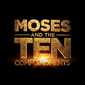 Moses and the Ten Commandments - Original Soundtrack by Various Artists