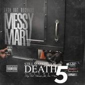 Still Marked for Death, Vol. 5 by Messy Marv