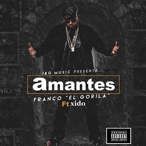 Amantes (feat. Xido) by Franco