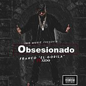 Obsesionado (feat. Xido) by Franco