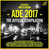 Destination: Amsterdam Dance Event 2017 by Various Artists